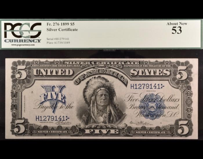 Fr. 276 1899 $5 Chief Silver Certificate PCGS 53 NAPIER/THOMPSON